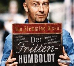 Der Fritten-Humboldt, 4 Audio-CDs - Olsen, Jon Fl.