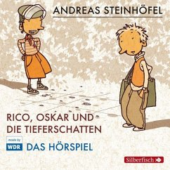 Rico, Oskar und die Tieferschatten / Rico & Oskar Bd.1, 1 Audio-CD - Steinhöfel, Andreas