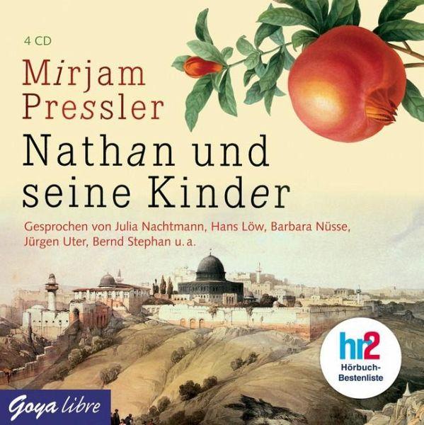 nathan und seine kinder 4 audio cds von mirjam pressler. Black Bedroom Furniture Sets. Home Design Ideas
