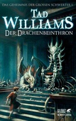 Der Drachenbeinthron / Das Geheimnis der Großen Schwerter Bd.1 - Williams, Tad