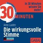30 Minuten Die wirkungsvolle Stimme, 1 Audio-CD