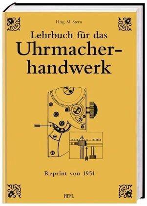 Lehrbuch für das Uhrmacherhandwerk