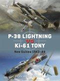 P-38 Lightning Vs KI-61 Tony: New Guinea 1943-44