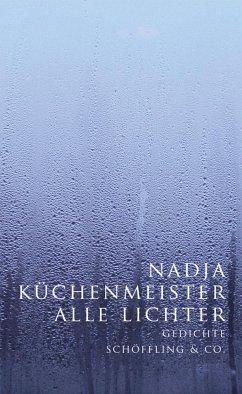 Alle Lichter - Küchenmeister, Nadja