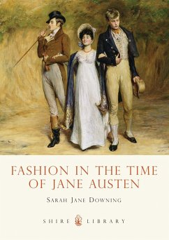 Fashion in the Time of Jane Austen - Downing, Sarah Jane