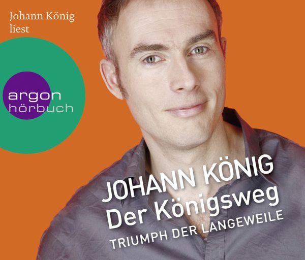 Der Königsweg, 3 Audio-CDs - König, Johann
