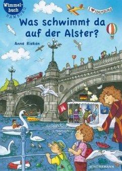 Was schwimmt da auf der Alster? - Rieken, Anne