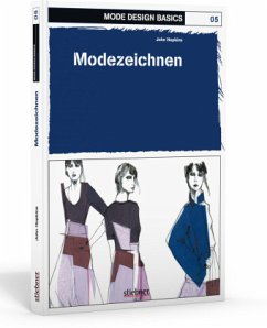 Mode Design Basics 05. Modezeichnen - Hopkins, John