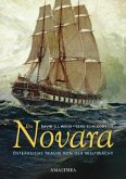 Die Novara - Österreichs Traum von der Weltmacht