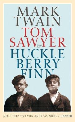 Tom Sawyer & Huckleberry Finn - Twain, Mark