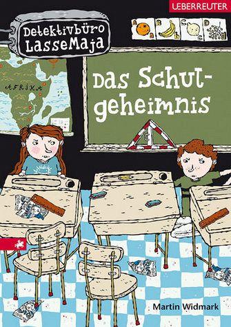 Das Schulgeheimnis / Detektivbüro LasseMaja Bd.1 von
