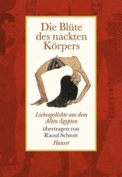 Die Blüte des nackten Körpers - Schrott, Raoul