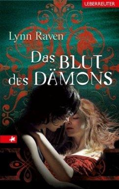 Das Blut des Dämons / Dawn & Julien Bd.3 - Raven, Lynn