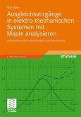 Ausgleichsvorgänge in elektro-mechanischen Systemen mit Maple analysieren