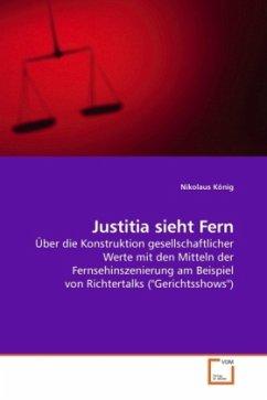 Justitia sieht Fern - König, Nikolaus