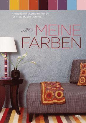 meine farben von kevin mccloud buch. Black Bedroom Furniture Sets. Home Design Ideas