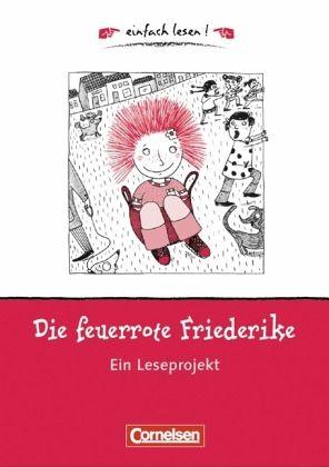 Die feuerrote Friederike - Nöstlinger, Christine