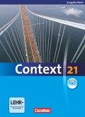 Context 21. Schülerbuch mit DVD-ROM. Nord (Bremen, Hamburg, Niedersachsen, Schleswig-Holstein)