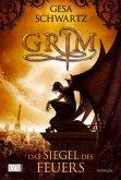 Das Siegel des Feuers / Grim Bd.1