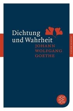 Dichtung und Wahrheit - Goethe, Johann Wolfgang von