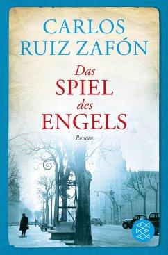 Das Spiel des Engels / Barcelona Bd.2 - Ruiz Zafón, Carlos