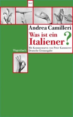 Was ist ein Italiener? - Camilleri, Andrea