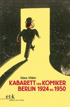 Kabarett der Komiker Berlin 1924 - 1950