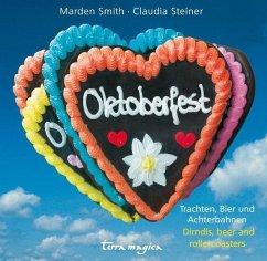 Terra magica Oktoberfest - Smith, Marden; Steiner, Claudia