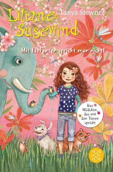 Mit Elefanten spricht man nicht! / Liliane Susewind Bd.1 von Tanya ...