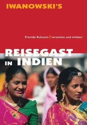 Reisegast in Indien - Neumann-Adrian, Edda; Neumann-Adrian, Michael