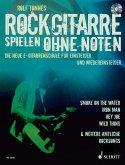 Rockgitarre spielen ohne Noten, m. Audio-CD