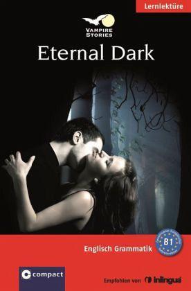 Vampire Stories. Eternal Dark - Pickett, Jennifer