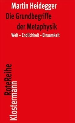 Die Grundbegriffe der Metaphysik - Heidegger, Martin