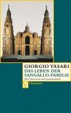 Das Leben der Sangallo-Familie