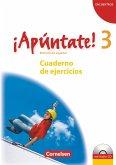¡Apúntate! - Ausgabe 2008 - Band 3 - Cuaderno de ejercicios mit Audio online