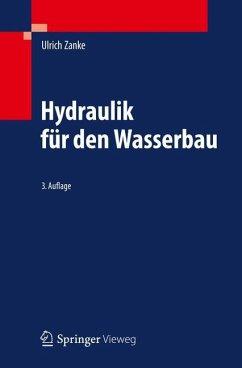 Hydraulik für den Wasserbau - Zanke, Ulrich C. E.