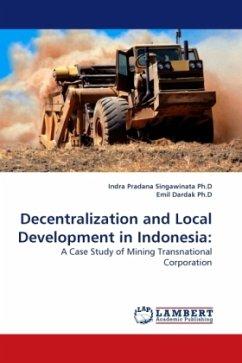 Decentralization and Local Development in Indonesia
