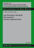 Las fórmulas rutinarias del español: teoría y aplicaciones