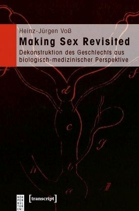 Making Sex Revisited - Voß, Heinz-Jürgen