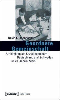 Geordnete Gemeinschaft - Kuchenbuch, David