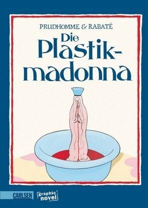 Plastik-Madonna - Prudhomme, David; Rabaté, Pascal