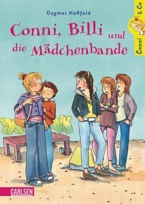 Conni, Billi und die Mädchenbande / Conni & Co Bd.5 - Hoßfeld, Dagmar