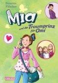 Mia und der Traumprinz für Omi / Mia Bd.3