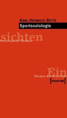 Sportsoziologie - Bette, Karl-Heinrich