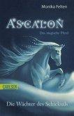 Die Wächter des Schicksals / Ascalon - Das magische Pferd Bd.2