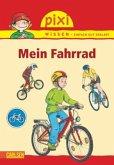 Mein Fahrrad / Pixi Wissen Bd.32