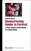 Deconstructing Gender in Carnival