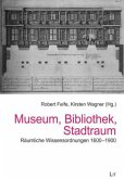 Museum, Bibliothek, Stadtraum