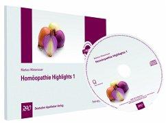 Homöopathie Highlights, 1 Audio-CD - Wiesenauer, Markus