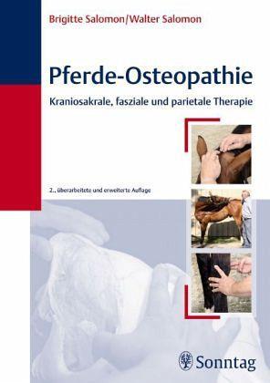 Pferde-Osteopathie - Salomon, Brigitte; Salomon, Walter